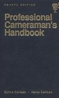 Professional Cameraman Handbook The Fourth
