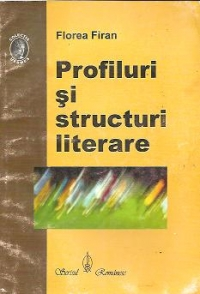 Profiluri structuri literare Contributii istorie