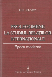 Prolegomene studiul relatiilor internationale Epoca