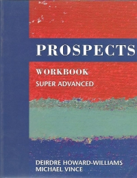 Prospects (Super Advanced Workbook)