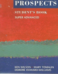 Prospects (Super Advanced Student\ Book)