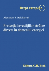 Protectia investitiilor straine directe domeniul