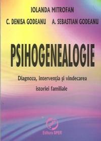 Psihogenealogie Diagnoza interventia vindecarea istoriei