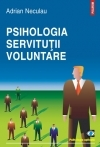 Psihologia servitutii voluntare