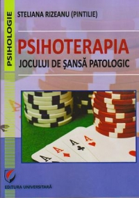 Psihoterapia jocului sansa patologic