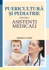 PUERICULTURA PEDIATRIE PENTRU ASISTENTI MEDICALI