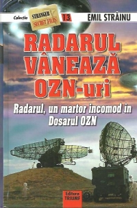 Radarul vaneaza OZN uri Radarul