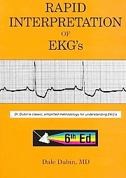 Rapid Interpretation EKG Sixth Edition