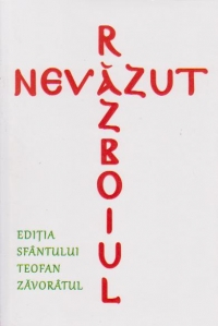 Razboiul nevazut - Editia Sfantului Teofan Zavoratul