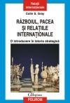 Razboiul pacea relatiile internationale introducere