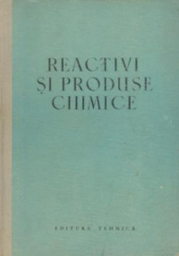 Reactivi produse chimice (Indreptar)