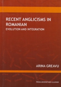Recent Anglicisms Romanian Evolution and