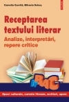 Receptarea textului literar Analize interpretari