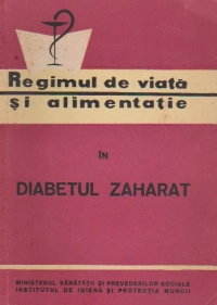 Regimul viata alimentatie diabetul zaharat