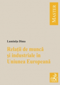 Relatii munca industriale Uniunea Europeana
