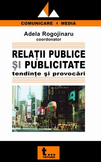 Relatii publice publicitate: tendinte provocari