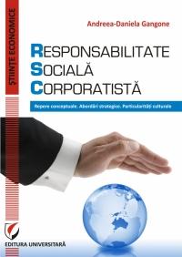 RESPONSABILITATE SOCIALA CORPORATISTA Repere conceptuale
