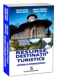 Resurse destinatii turistice interne internationale