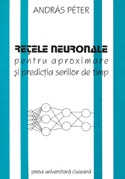 RETELE NEURONALE PENTRU APROXIMARE PREDICTIA