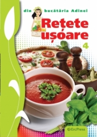 Retete usoare (Din bucataria Adinei