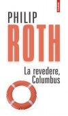 La revedere, Columbus