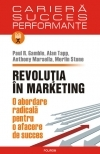 Revolutia marketing abordare radicala pentru