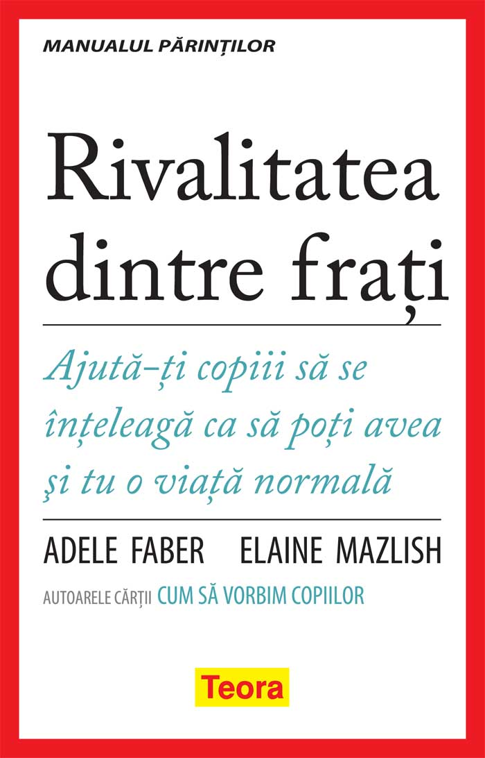 Rivalitatea dintre frati Ajuta copiii