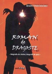 Roman dragoste Biografie razboi biografii