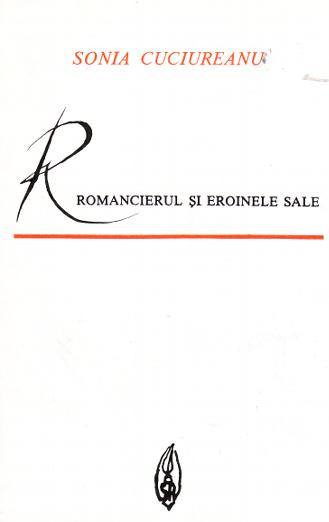 Romancierul eroinele sale Studiu asupra