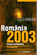 Romania 2003 Starea economica Perspective
