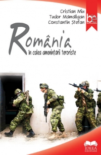 Romania calea amenintarii teroriste