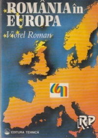 Romania in Europa - Editia a II-a completata si actualizata