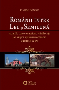 Romanii intre Leu Semiluna Relatiile