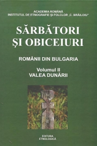 Sarbatori obiceiuri Romanii din Bulgaria