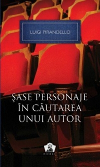 Sase personaje cautarea unui autor