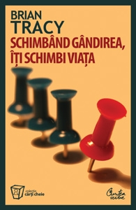 Schimband gandirea iti schimbi viata