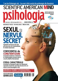 Scientific American Mind. Psihologia Azi. Numarul 1