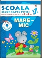 Scoala celor pitici Mare Mic