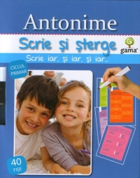 Scrie sterge Antonime (ciclul primar)