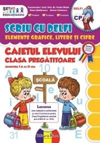 SCRIU CU DELFI - elemente grafice, litere si cifre pentru CLASA PREGATITOARE (editie 2014)