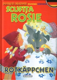 Scufita Rosie / Rotkappchen (romana-germana)