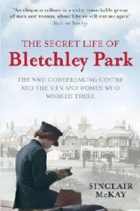 Secret Life Bletchley Park