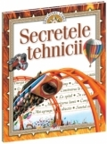 Secretele tehnicii