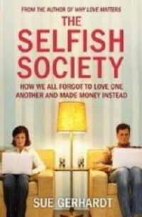 Selfish Society