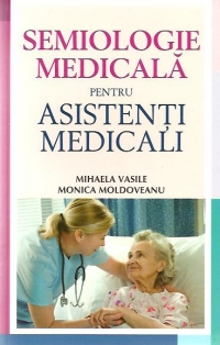 Semiologie medicala pentru asistenti medicali