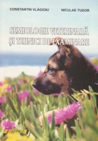 Semiologie veterinara tehnici examinare