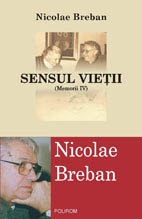 Sensul vietii (Memorii IV)