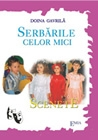 SERBARILE CELOR MICI
