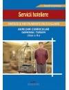 Servicii hoteliere.Auxiliar curricular,Domeniul Turism, clasa a X-a