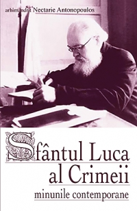 Sfantul Luca Crimeii minunile contemporane